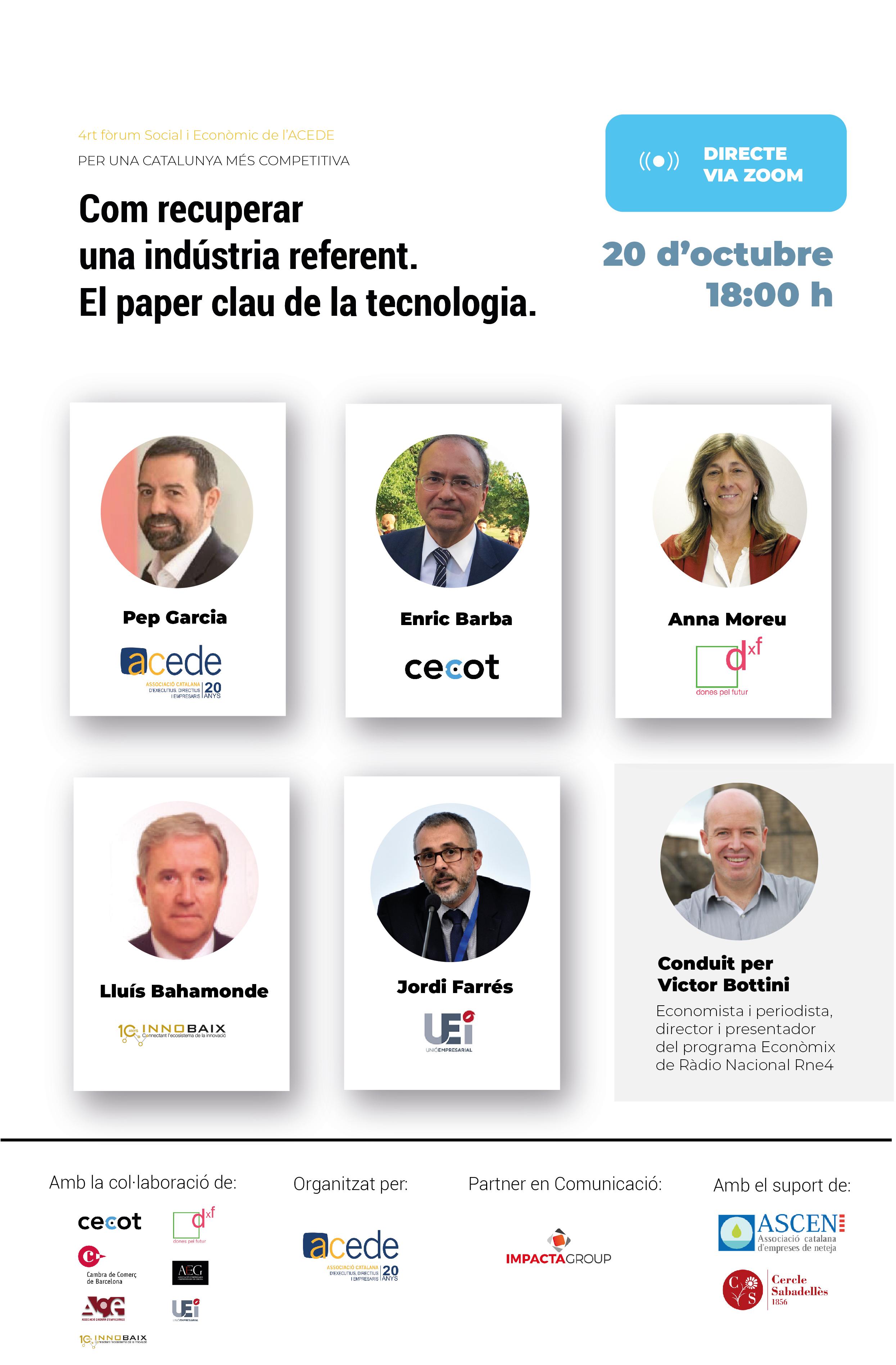 4t Fòrum social i econòmic ACEDE | Com recuperar una indústria referent. El paper clau de la tecnologia.