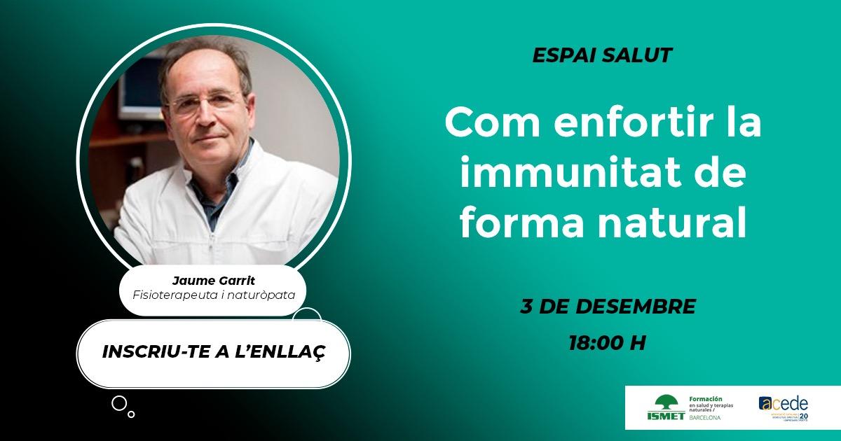 Vols enfortir el teu sistema immunològic? – WEBINAR ESPAI SALUT